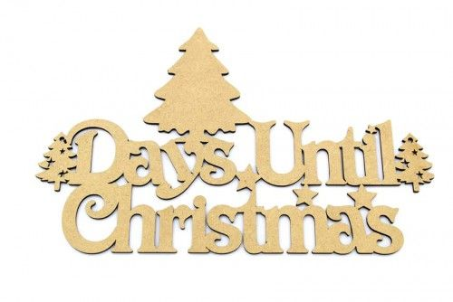 Days until Christmas. Blank 3mm mdf plaque http://www.lornajayne.co.uk/