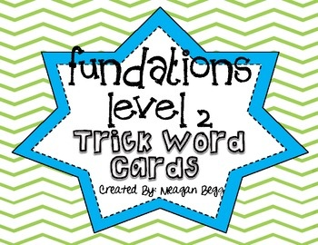 Fundations Level  2 Trick Word Cards