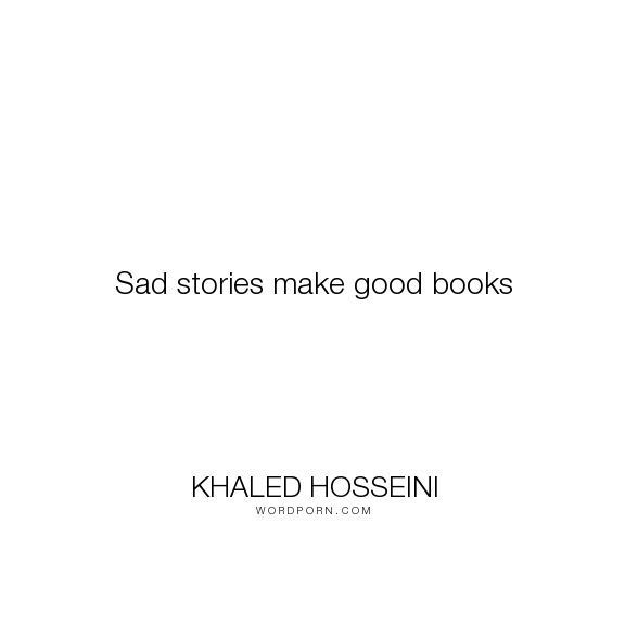 Love Finds You Quote: Best 25+ Khaled Hosseini Ideas On Pinterest