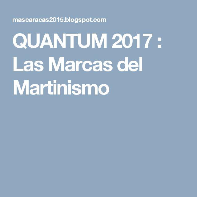QUANTUM 2017 : Las Marcas del Martinismo
