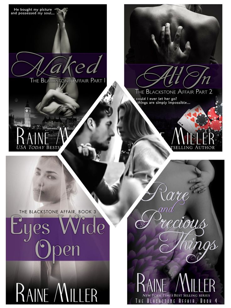Naked, All In, Eyes Wide Open & Rare and Precious Things by Raine Miller