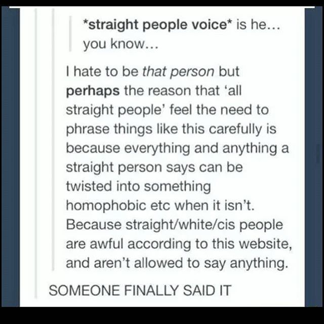 Someone finally speaks up about straight people!
