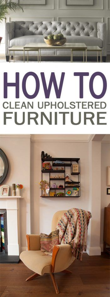 How to Clean Upholstered Furniture - 101 Days of Organization Clean Upholstered Furniture, How to Clean Upholstered Furniture, Cleaning, Cleaning Hacks, Cleaning Tips and Tricks, DIY Clean, Clean Home Hacks, Popular Pin
