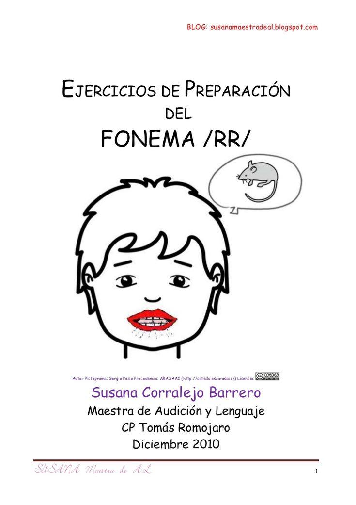 BLOG: susanamaestradeal.blogspot.comEJERCICIOS DE PREPARACIÓN DEL FONEMA /RR/ Autor Pictograma: Sergi…