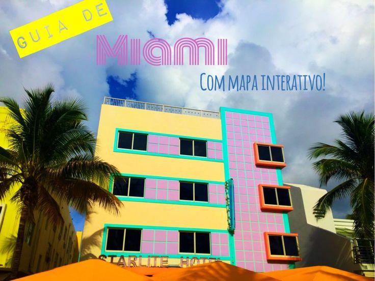Guia de Miami - com mapa interativo!