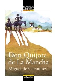 """Don Quijote de La Mancha"" - Paula López Hortas (Anaya)"