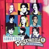 Songs from Degrassi: The Next Generation [CD]