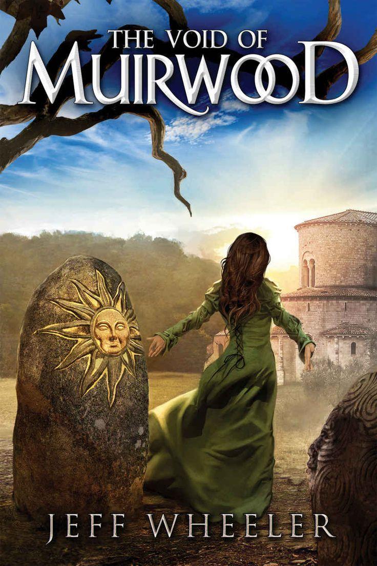 Jeff Wheeler The Void Of Muirwood Awordfromjojo Fantasy Youngadult Jeffwheeler Portadas Libros