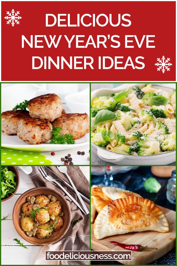 4 Awesome Dinner Recipes For New Year S Eve Vegetarian New Years Eve Dinner Dinner New Years Eve Food