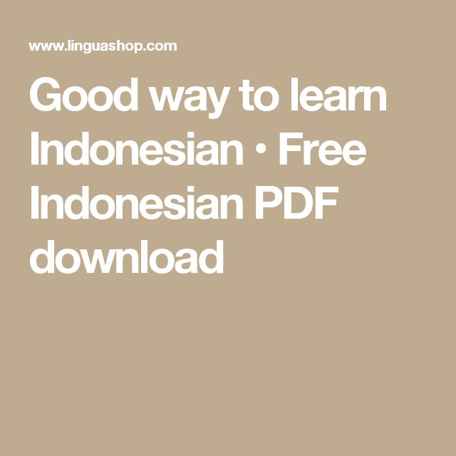 Good way to learn Indonesian • Free Indonesian PDF download