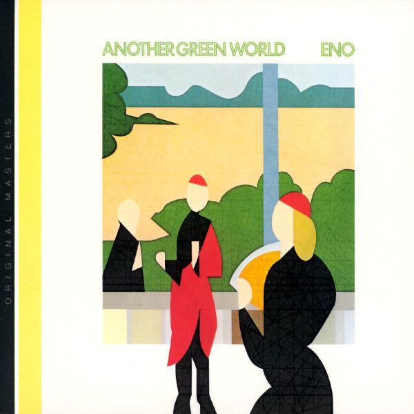 """#10: """"Another Green World"""" by Brian Eno - listen with YouTube, Spotify, Rdio & Deezer on LetsLoop.com"""