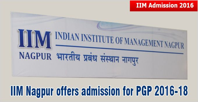 IIM Nagpur has released the admission offers on May 14 and has fixed May 23, 2016 as the last date to receive the acceptance letter and demand draft for commitment. IIM Nagpur announcing its admission policy