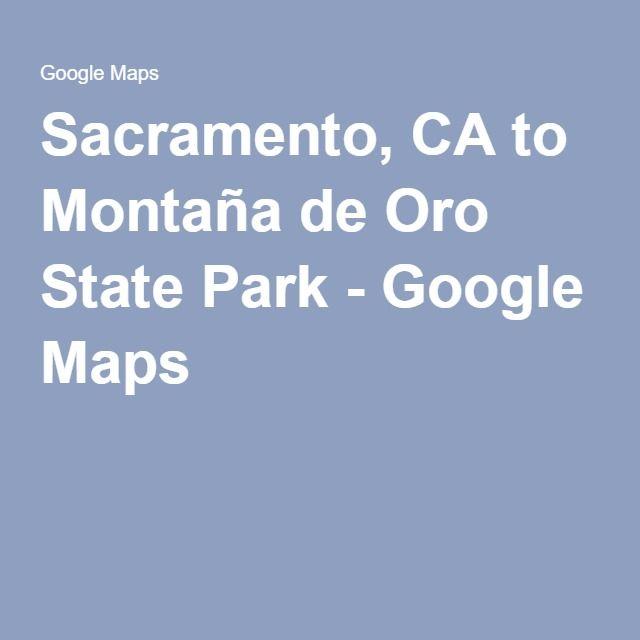 Sacramento, CA to Montaña de Oro State Park - Google Maps
