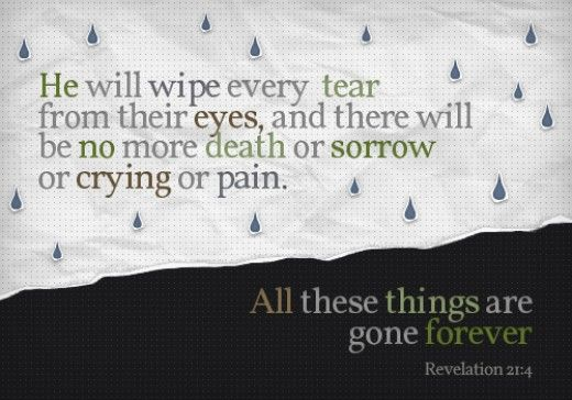 No more death or sorrow or crying or pain