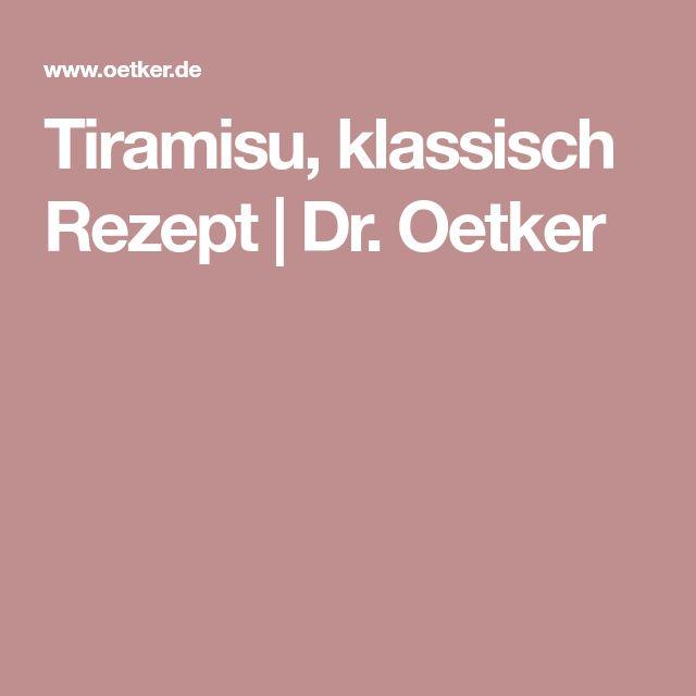 Tiramisu, klassisch Rezept | Dr. Oetker