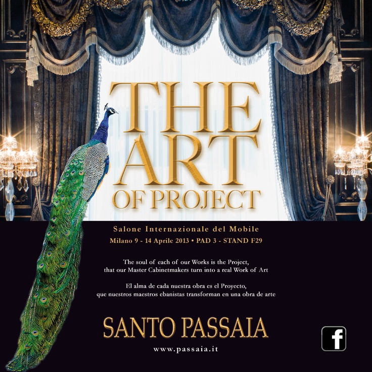 "THE ART OF PROJECT : ""The soul of each of our Works is the Project, that our Master Cabinetmakers turn into a real Work of Art""  ""El alma de cada nuestra obra es el Projecto, que nuestros maestros ebanistas transforman en una obra de arte""     See you at the International Furniture Exhibition in Milan, from 9th to 14th April 2013. Pavilion 3, Stand F29"