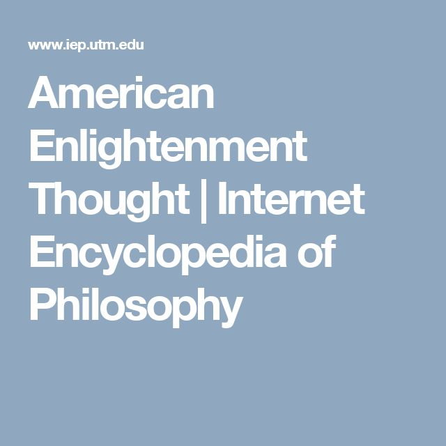 American Enlightenment Thought   Internet Encyclopedia of Philosophy