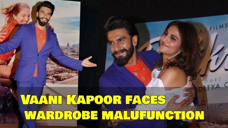 Befikre Music Launch and Vaani Kapoor Faces Wardrobe Malfunction