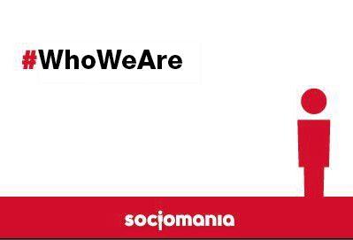 #socjomania #whoweare