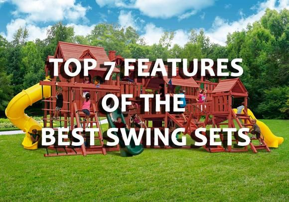 The Top 7 Features of the BEST Swing Sets
