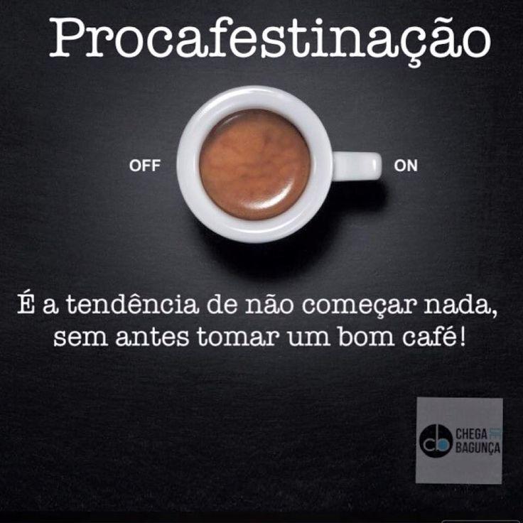 Procafestinação. #cafe #coffe