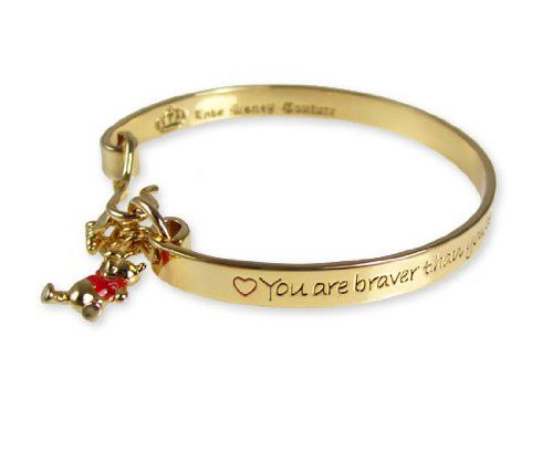 Disney Couture Winnie the Pooh bangle.  You are braver than you believe, stronger than you seem, smarter than you think.