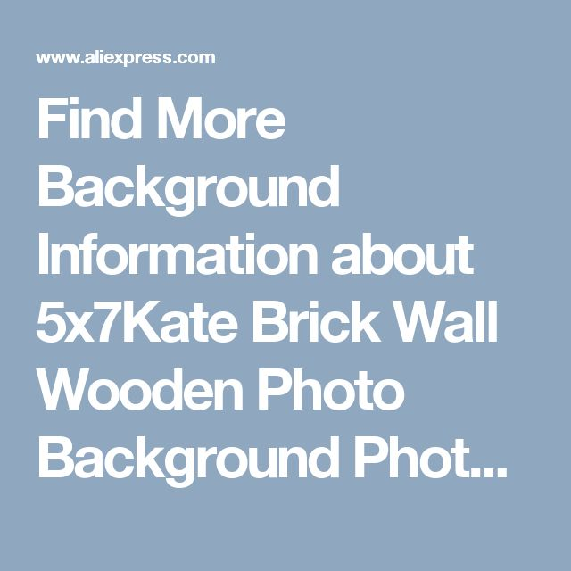 Find More Background Information about 5x7Kate Brick Wall Wooden Photo Background Photography Backdrop Retro Photo Booth Background Children Background Photography ,High Quality background photography,China background children Suppliers, Cheap photography backdrops retro from Marry wang on Aliexpress.com
