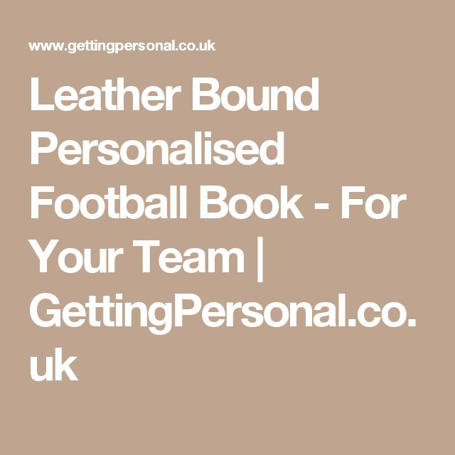 Leather Bound Personalised Football Book - For Your Team | GettingPersonal.co.uk