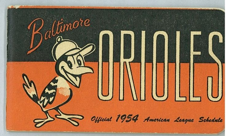 The 1954 Season schedule booklet starring the Oriole Bird. Baltimore Orioles Schedule, 1954, Sports Ephemera Collection, MdHS.