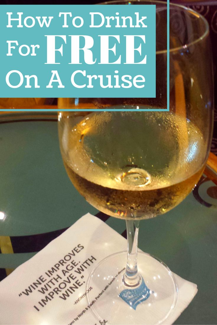 How To Drink For Free On A Cruise