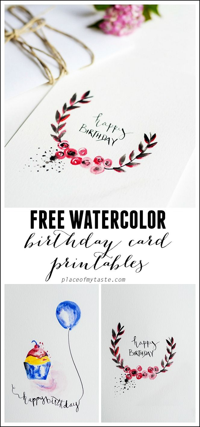 FREE Watercolor Birthday card printables. Cute DIY birthday card idea.