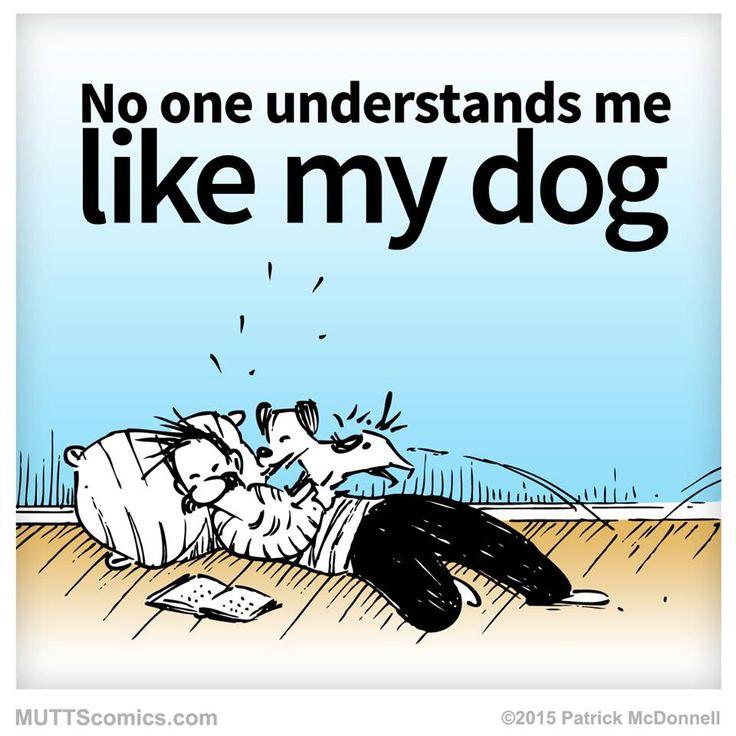 No one understands me like my dog! #MUTTScomics