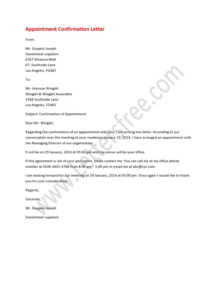 Appointment confirmation letter is a formal letter written for the confirmation of any business meeting or job interview.