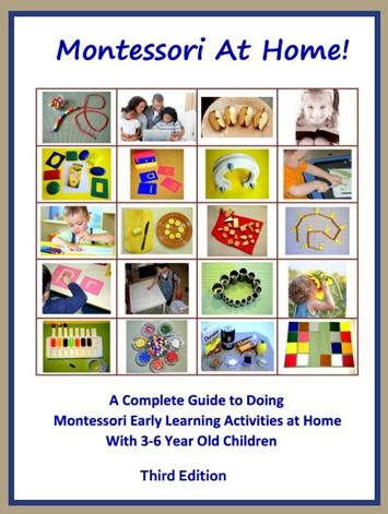 Montessori at Home! eBook ~ awesome resource for parents and early childhood educators.