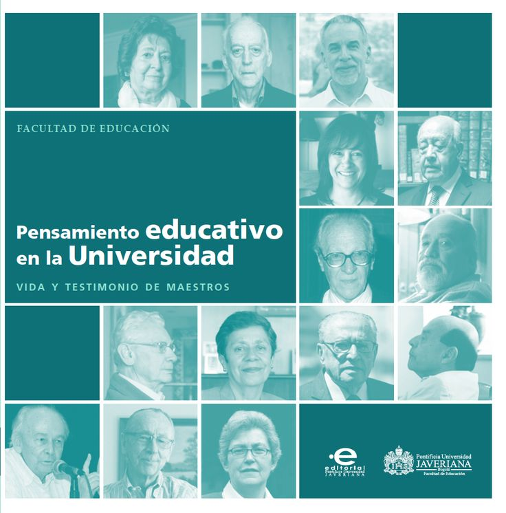 'Pensamiento educativo en la universidad. Vida y testimonio de maestros' | Homenaje a los grandes docentes javerianos.