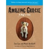 Amazing Gracie: A Dog's Tale (Paperback)By Dan Dye