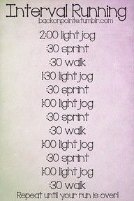 Interval training is the way to go! Much more beneficial then running for a long time at the same tedious rate...