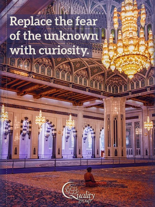 """""""Replace the fear of the unknown with curiosity"""" - inspirational travel quotes, Quality Group"""