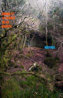 #wattpad #fantastique Banna et une jeune fille qui vie au milieu de la forêt avec sa grand-mère  Janette,  pré d'une grotte qui à un grand secret... Seulement sa mère Landie connait sont secret.
