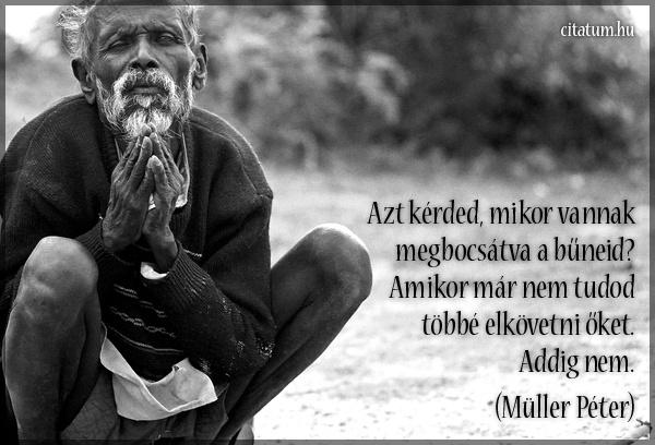 Müller Péter idézete a megbocsátásról.