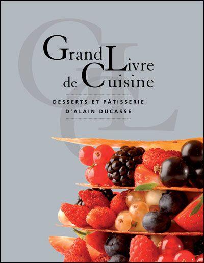 Grand livre de cuisine, desserts et pâtisserie