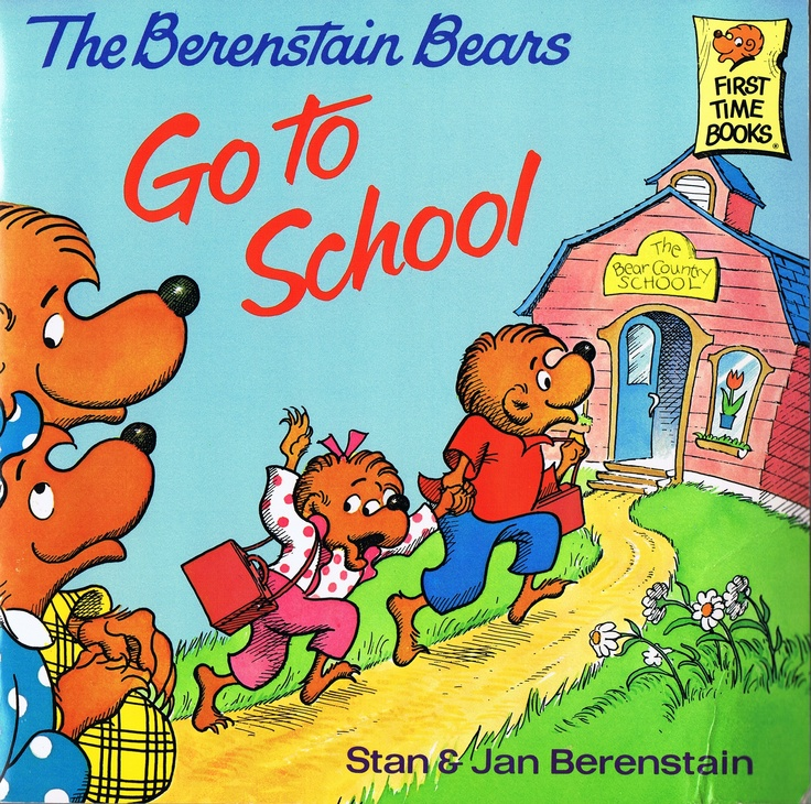 The Berenstain Bears Go to School - now with stickers