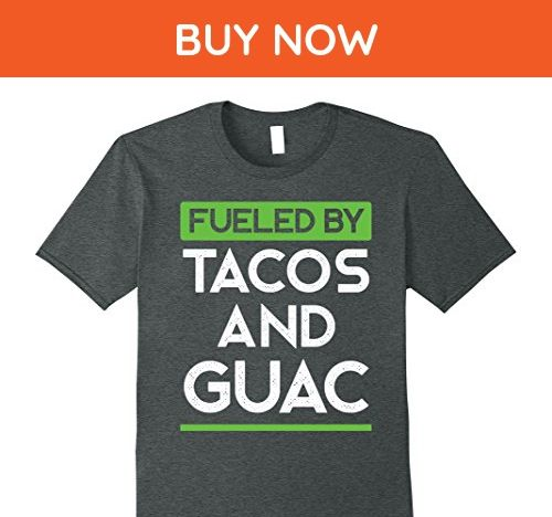Mens Fueled by Tacos and Guac Funny Food Eating Tee Small Dark Heather - Food and drink shirts (*Amazon Partner-Link)
