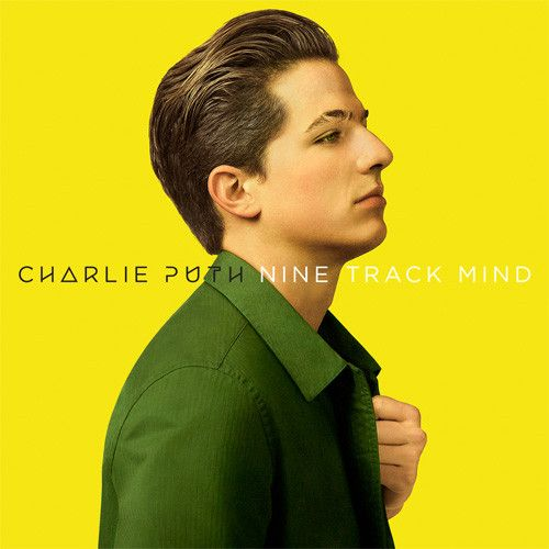 """Charlie Puth Nine Track Mind on Vinyl LP + Download Charlie Puth's debut album, released on CD in 2015, is now available on Vinyl LP. The album features the hit song """"One Call Away"""" (Superman's got nu"""