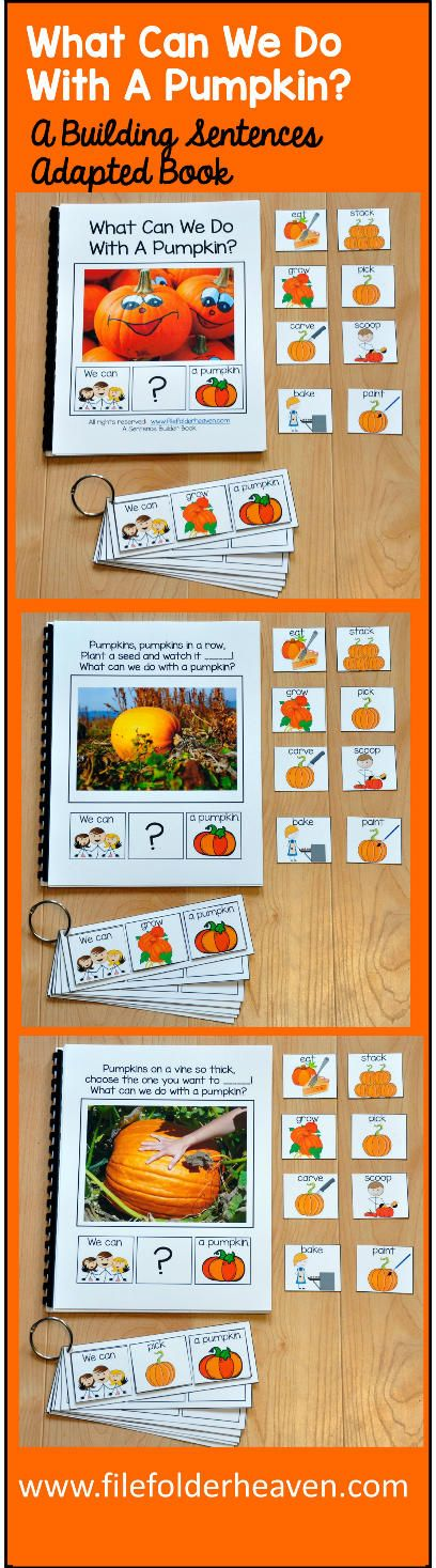 """This Building Sentences Adapted Book, """"What Can We Do With a Pumpkin?"""" focuses on building simple sentences, action verbs, and the """"Wh-"""" question word """"What."""" This download includes: 1 Adapted Book (w/Real Photos) 1 Set of Sentence Building Strips 1 Cut/Glue Sentence Activity In this activity, students are asked to listen to a riddle, look at a photograph and build a simple sentence by answering the question, """"What Can We Do With A Pumpkin?"""""""