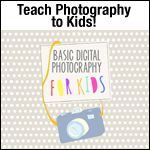 Download Fun Photography Lessons For Kids | Kids Digital Camera Reviews