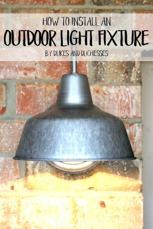 How To Install An Outdoor Light Fixture An Diy Tutorial And Outdoor Light Fixtures