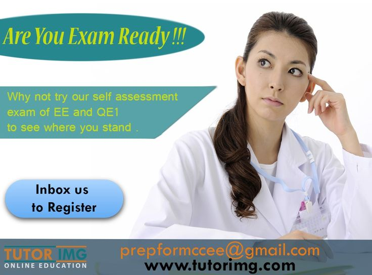Are you exam ready !!! Why not try our self-assessment exam of EE and QE1 to see where you stand . Inbox us to register Contact us @ prepformccee@gmail.com