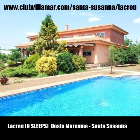 Lacreu (9 SLEEPS)  Costa Maresme - Santa Susanna