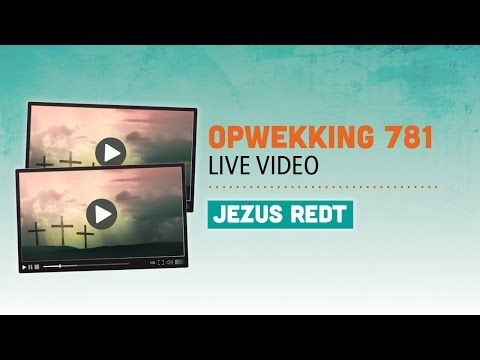 Opwekking 781 - Jezus redt - CD39 (live video) - YouTube